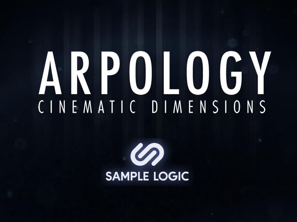 Sample Logic présente Arpology - Cinematic Dimensions